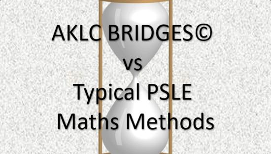 AKLC BRIDGES vs Typical PSLE Maths Methods